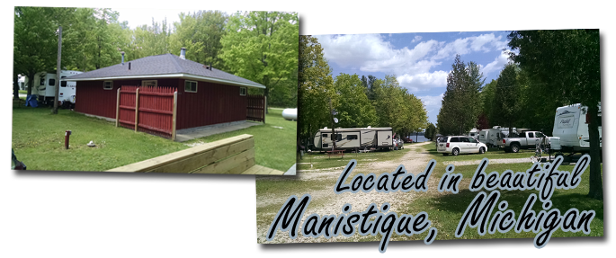 Indian Lake Travel Resort Manistique Michigan Campground